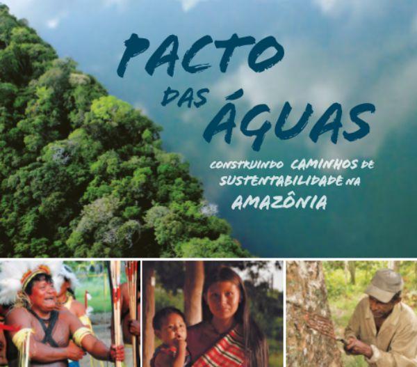 Pacto das Águas - Construindo os caminhos da sustentabilidade